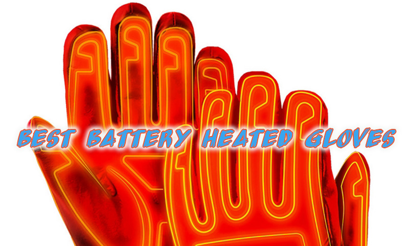 Best Heated Gloves with Rechargeable Battery