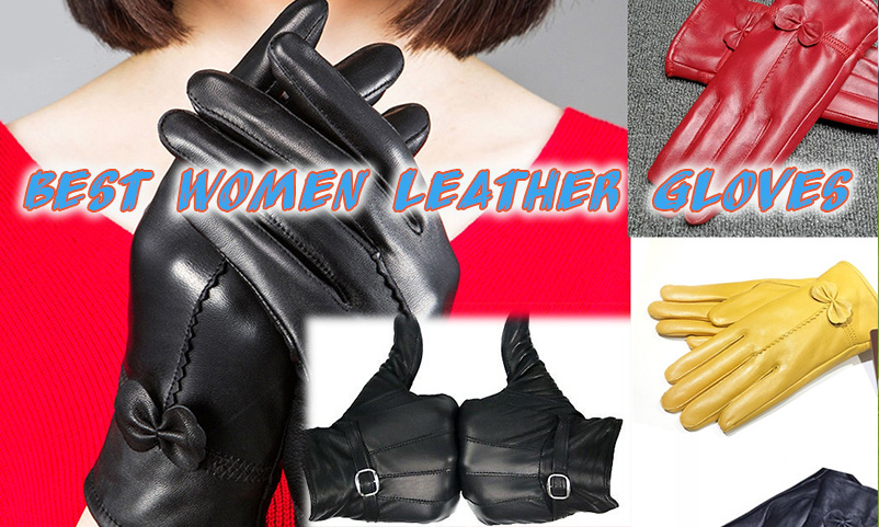 Best Women's Leather Gloves in 2021