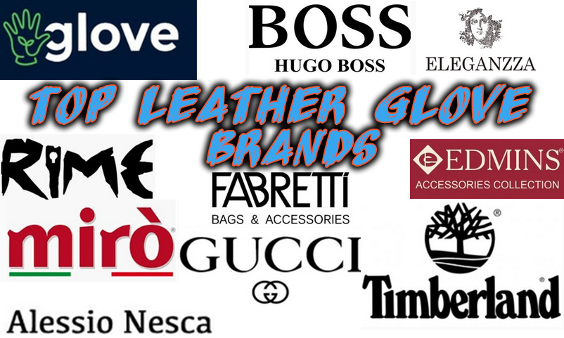 Top Leather Glove Brands